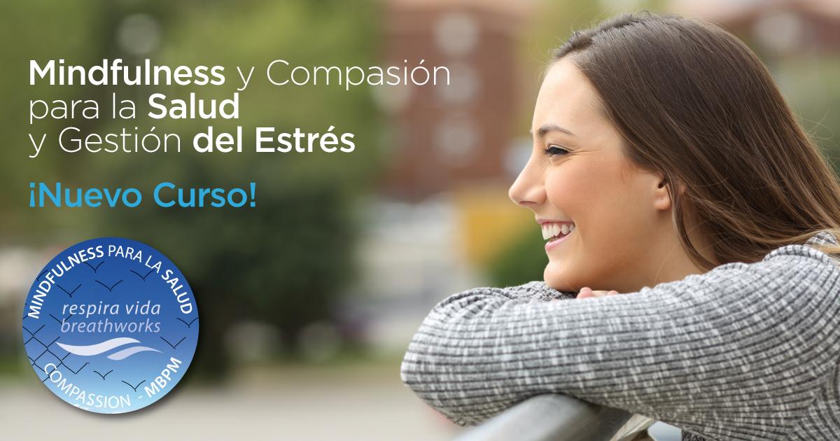 Curso Mindfulness y Compasión para la Salud y Gestión del Estrés